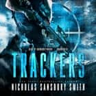 Trackers audiobook by Nicholas Sansbury Smith, Bronson Pinchot