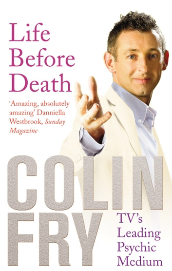 Life Before Death eBook by Colin Fry
