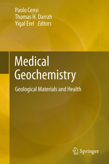 Medical Geochemistry - Geological Materials and Health ebook by