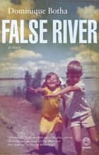 False River ebook by Dominique Botha