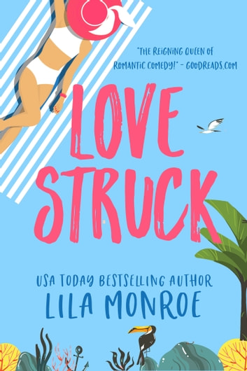 Lovestruck ebook by Lila Monroe