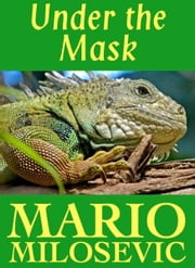 Under the Mask ebook by Mario Milosevic