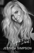 Open Book ebook by Jessica Simpson