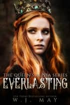 Everlasting - The Queen's Alpha Series, #2 ebook by