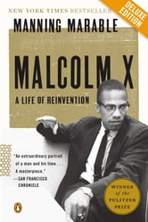 Malcolm X Deluxe - A Life of Reinvention ebook by Manning Marable
