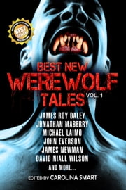 Best New Werewolf Tales (Vol. 1) ebook by Carolina Smart