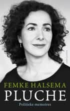 Pluche ebook by Femke Halsema