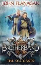 Brotherband 1: The Outcasts ebook by
