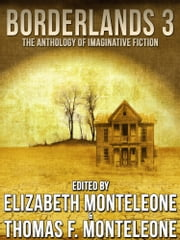 Borderlands 3 ebook by Elizabeth Monteleone,Thomas F. Monteleone