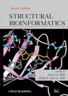 Structural Bioinformatics ebook by Jenny Gu,Philip E. Bourne