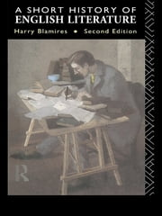 A Short History of English Literature ebook by Harry Blamires