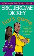Liar's Game ebook by Eric Jerome Dickey