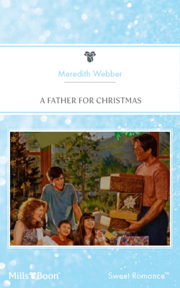 A Father For Christmas ebook by Meredith Webber