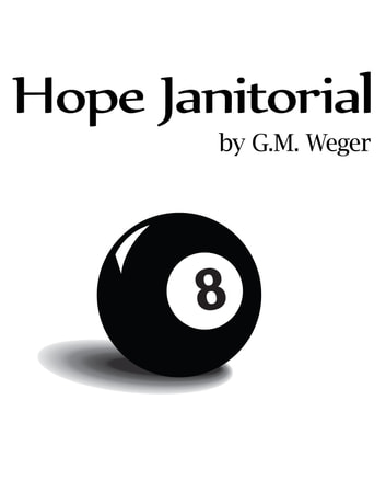 Hope Janitorial ebook by GM Weger