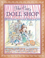 The Cats in the Doll Shop ebook by Yona Zeldis McDonough,Heather Maione
