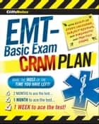CliffsNotes EMT-Basic Exam Cram Plan ebook by Northeast Editing, Inc.