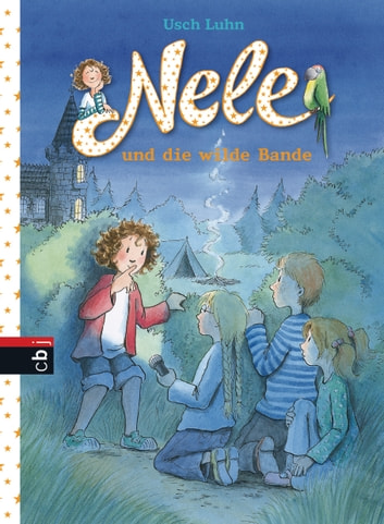 Nele und die wilde Bande ebook by Usch Luhn