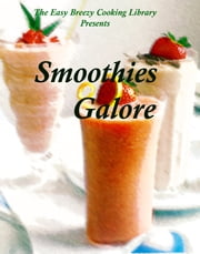Smoothies Galore ebook by Annie Devlin