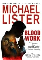 Blood Work ebook by Michael Lister