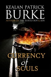 Currency of Souls ebook by Kealan Patrick Burke