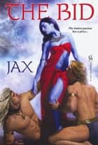 The Bid ebook by JAX