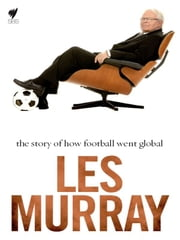 The World's Game ebook by Les Murray