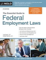 Essential Guide to Federal Employment Laws ebook by Lisa Guerin, J.D.,Sachi Barreiro, J.D.