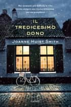 Il tredicesimo dono ebook by Elisa Ferrario,Joanne Huist Smith