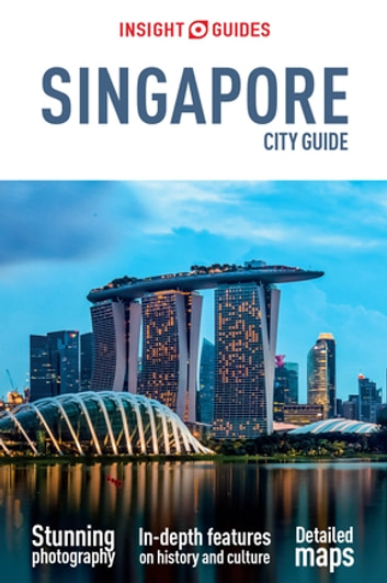 Insight Guides City Guide Singapore ebook by Insight Guides