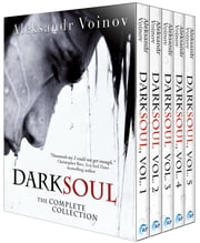 Dark Soul: The Complete Collection ebook by Aleksandr Voinov