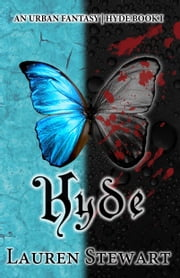 Hyde - an Urban Fantasy ebook by Lauren Stewart