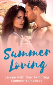 Summer Loving: Marriage Made of Secrets / The Secret Spanish Love-Child / Under the Spaniard's Lock and Key / Stolen Summer (Mills & Boon e-Book Collections) 電子書 by Maya Blake, Cathy Williams, Kim Lawrence,...