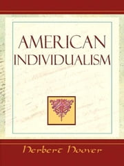 American Individualism ebook by Hoover, Herbert