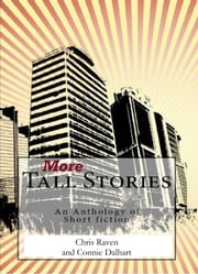 More Tall Stories ebook by Chris Raven