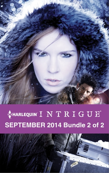 Harlequin Intrigue September 2014 - Bundle 2 of 2 - An Anthology eBook by Cynthia Eden,Carol Ericson,Beverly Long