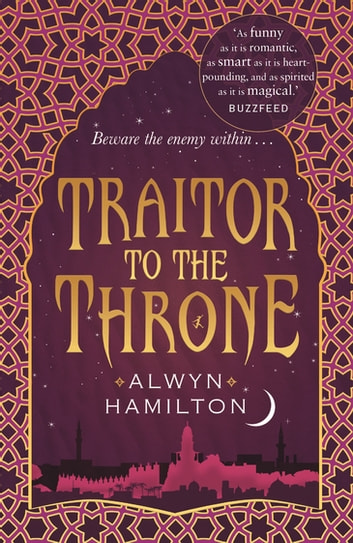 Traitor to the Throne ekitaplar by Alwyn Hamilton