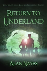 Return to Underland ebook by Alan Nayes