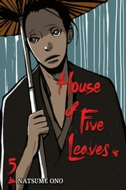 House of Five Leaves, Vol. 5 ebook by Natsume Ono, Natsume Ono