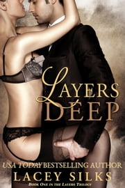 Layers Deep ebook by Lacey Silks