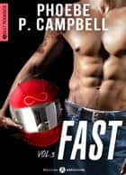 Fast 3 eBook by Phoebe P. Campbell