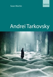 Andrei Tarkovsky ebook by Sean Martin
