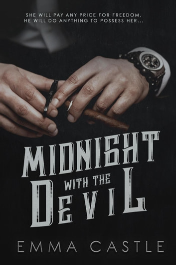 Midnight With the Devil - Unlikely Heroes, #1 ebook by Emma Castle