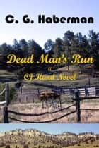 Dead Man's Run ebook by Clark Haberman