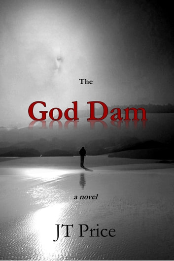 The God Dam ebook by JT Price
