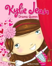Kylie Jean Drama Queen ebook by Marci Peschke,Tuesday Mourning