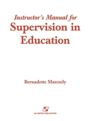 Supervision in Education - A Differentiated Approach with Legal Perspectives ebook by Bernadette Marczely