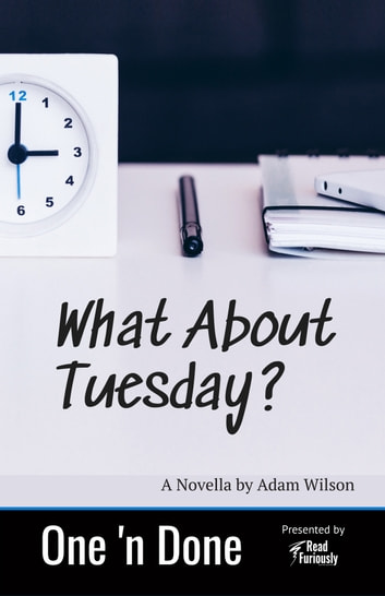 What About Tuesday ebook by Adam Wilson