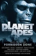 Planet of the Apes: Tales from the Forbidden Zone ebook by