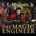 The Magic Engineer audiobook by