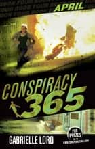 Conspiracy 365 #4 ebook by Gabrielle Lord